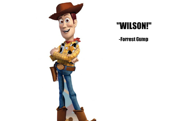 Wilson! From Woody in Toy Story